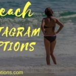 150+ Beach Instagram Captions for Pictures and Videos for Summer in 2019