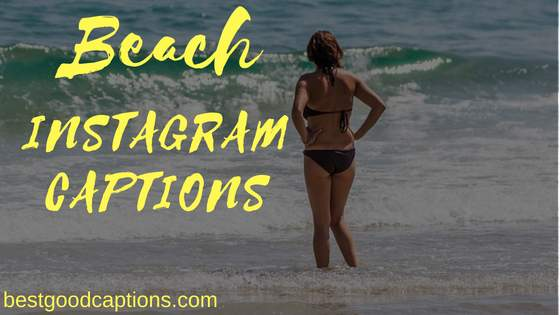 Beach Instagram Captions