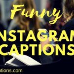 150+ Funny Instagram Captions for Friends, Couples, Selfies & Best Friend
