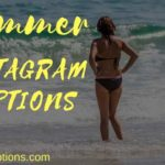 150+ Summer Instagram Captions – Best End of Summer Captions for Instagram