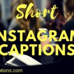 Short Instagram Captions