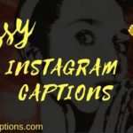 100+ Sassy Instagram Captions for Perfect Instagram Selfies Pictures 2019