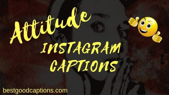 200+ Best & Cool Attitude Captions for Instagram for Boys