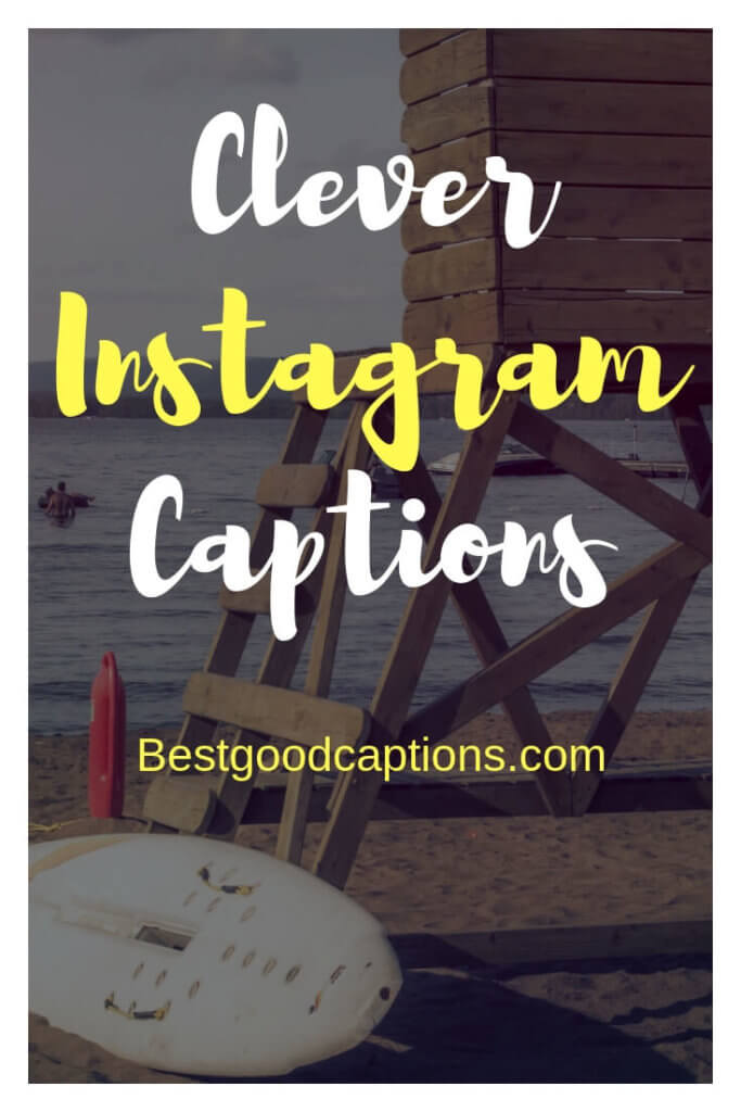 Clever Instagram Captions Pinterest
