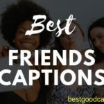 90+ Best Friend Captions for Instagram [Funny Added]