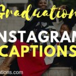 50+ Good Funny Graduation Instagram Captions & Quotes for College Friends