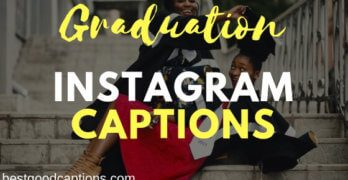 Graduation Captions for Instagram