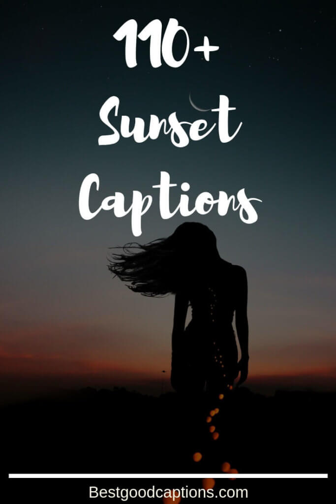 Sunset Captions For Instagram 110 Funny Good Captions