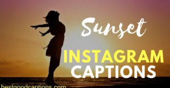 Sunset Captions for Instagram – 110+ Funny & Good Captions