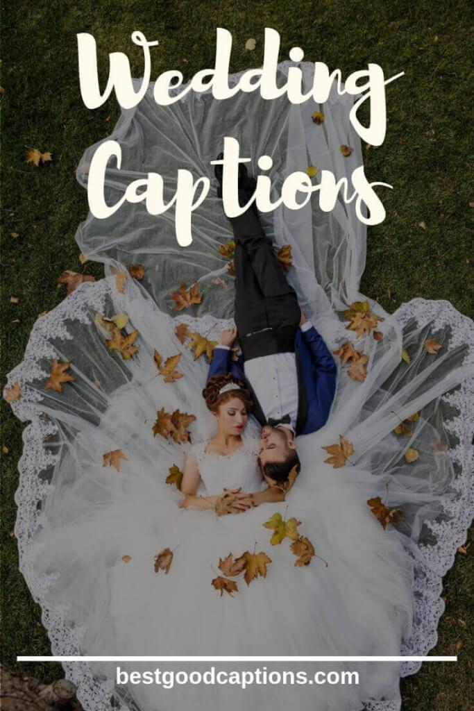Instagram captions for Wedding Photos