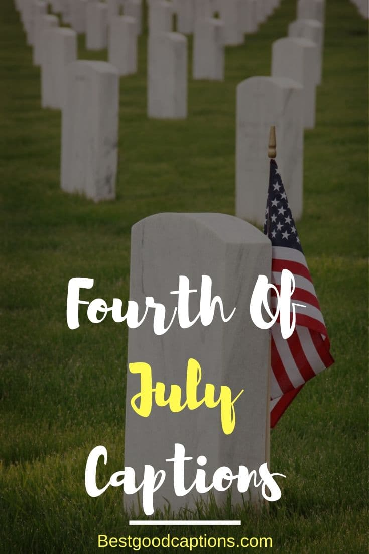 Fourth Of July Captions