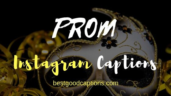Prom Instagram Captions - 101+ Prom Captions for All Seniors ...
