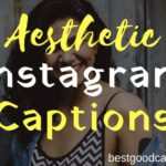 Aesthetic Instagram Captions
