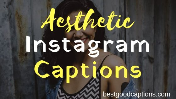 150 Aesthetic Instagram Captions For Friends Love Selfies