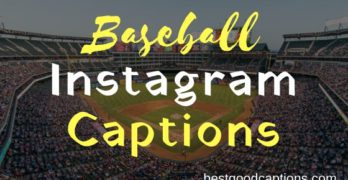 Baseball Captions for Instagram