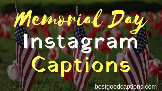 Best Memorial Day Captions for Instagram