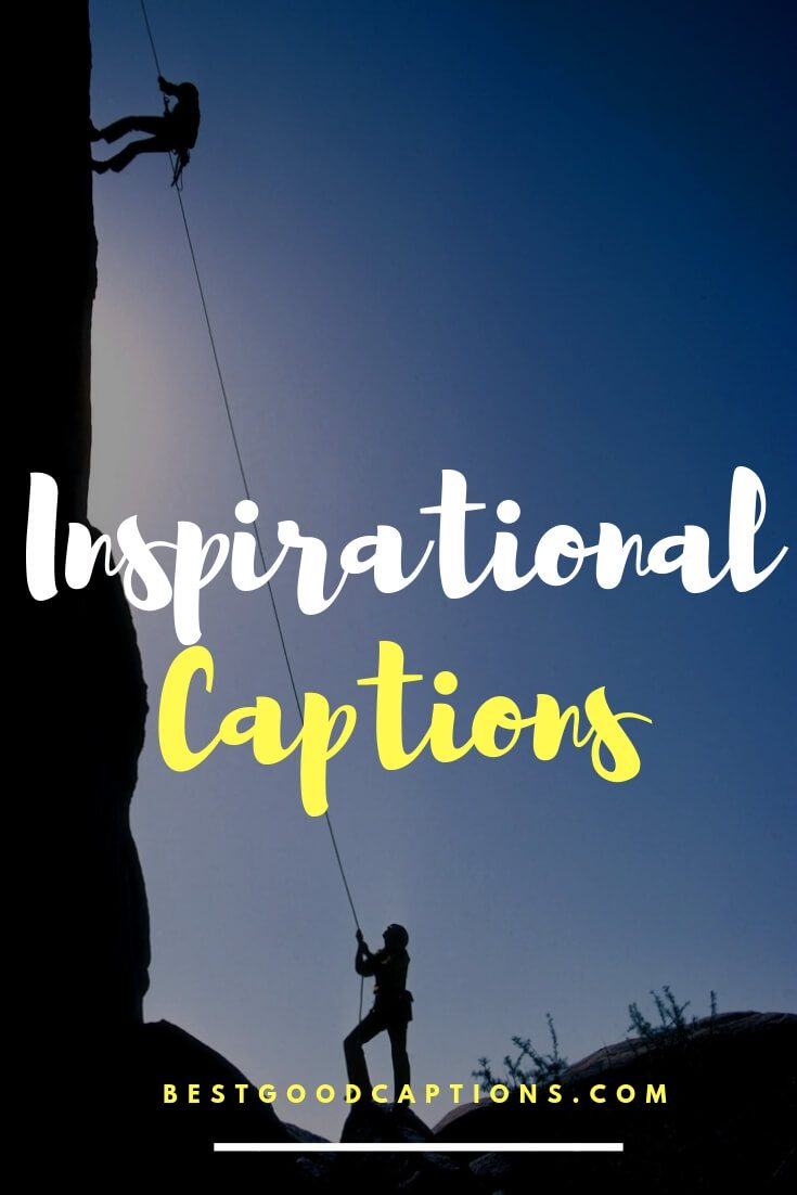 75+ Positive Inspirational Instagram Captions That Will ...