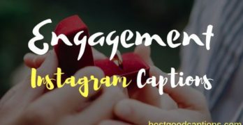 Engagement Instagram Captions