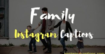 Family Captions for Instagram