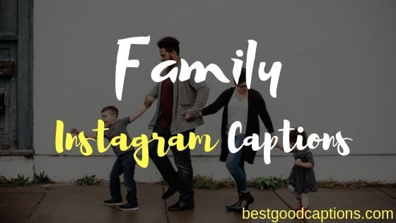 family captions good short funny quotes for instagram