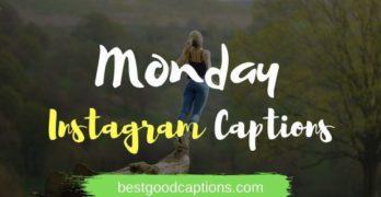 Monday Instagram Captions