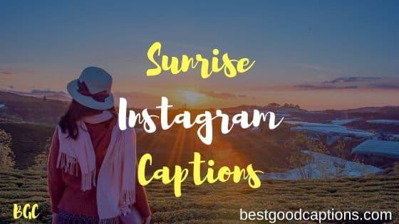 Sunrise Captions for Instagram