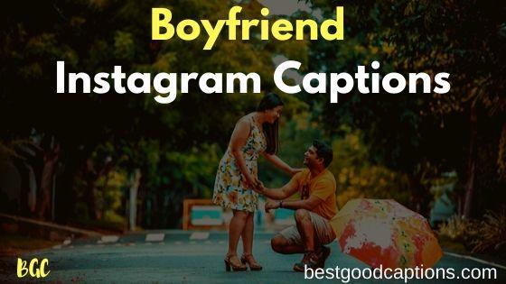 Instagram Captions for Boyfriend